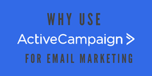 Why Use ActiveCampaign